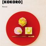 Kokoro de Delphine Roux, comme une calligraphie japonaise – 68 Premières fois