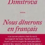 Nous dînerons en français de Albena Dimitrova – 68 Premières fois
