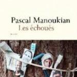 Les échoués de Pascal Manoukian – 68 Premières fois