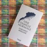 Une Famille normale de Garance Meillon/ Les 68 Premières fois